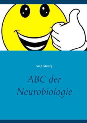 ABC der Neurobiologie