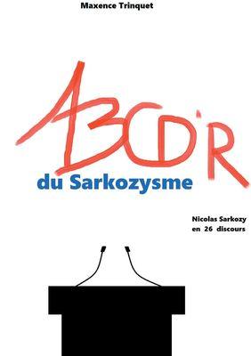 ABCD'R du Sarkozysme