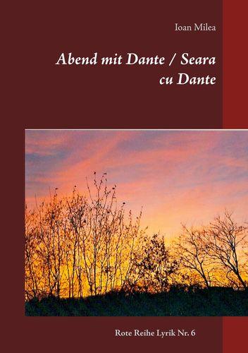 Abend mit Dante / Seara cu Dante