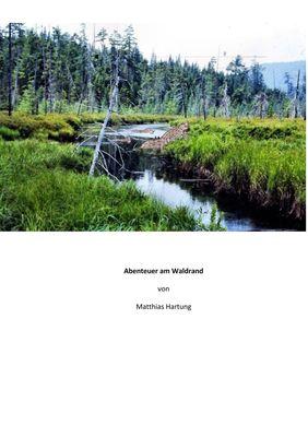 Abenteuer am Waldrand