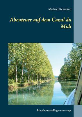 Abenteuer auf dem Canal du Midi