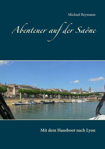 Abenteuer auf der Saône