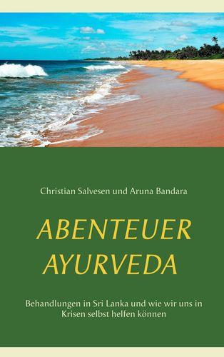 Abenteuer Ayurveda