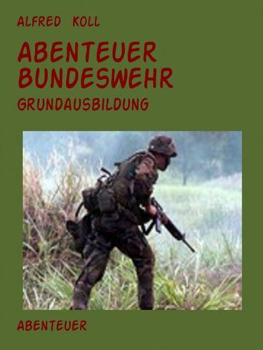Abenteuer Bundeswehr