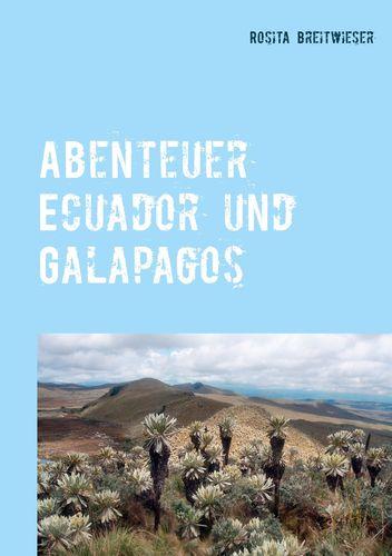 Abenteuer Ecuador und Galapagos
