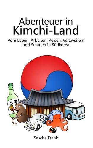 Abenteuer in Kimchi-Land