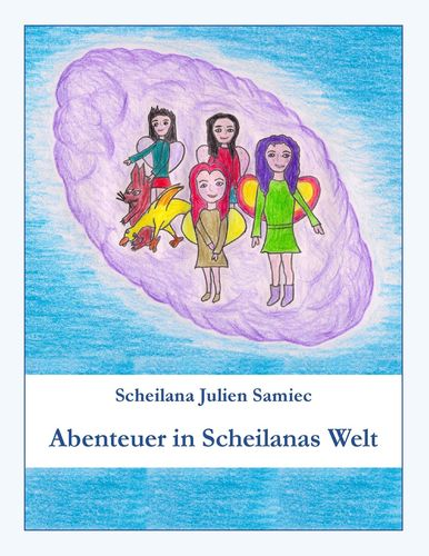 Abenteuer in Scheilanas Welt
