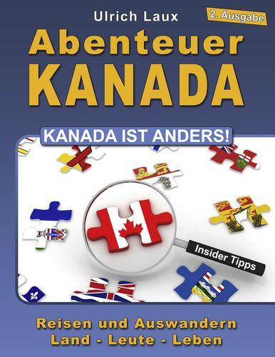 Abenteuer Kanada – Kanada ist anders!