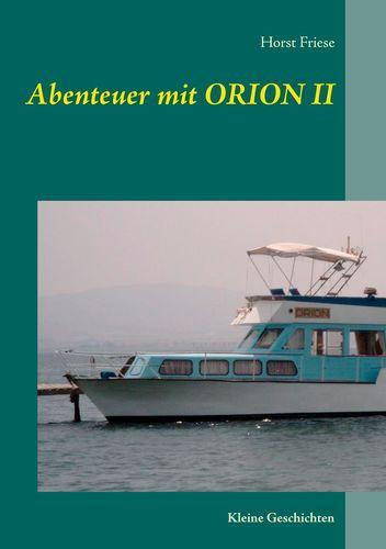 Abenteuer mit Orion II