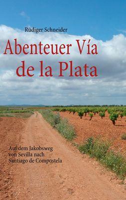 Abenteuer Vía de la Plata