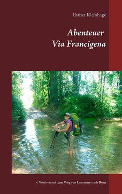 Abenteuer Via Francigena