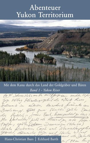 Abenteuer Yukon Territorium Band 1