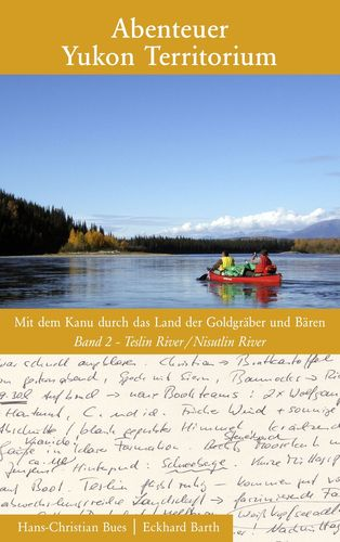 Abenteuer Yukon Territorium Band 2