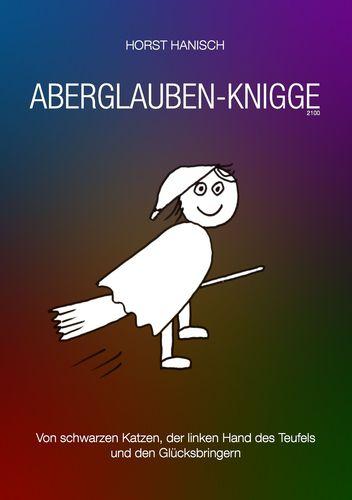 Aberglaube-Knigge 2100