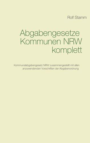 Abgabengesetze Kommunen NRW komplett