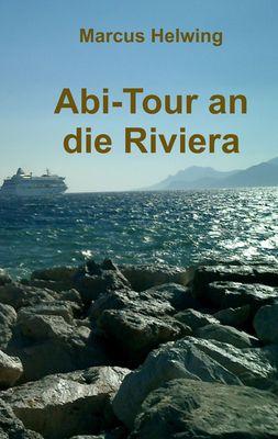 Abi-Tour an die Riviera