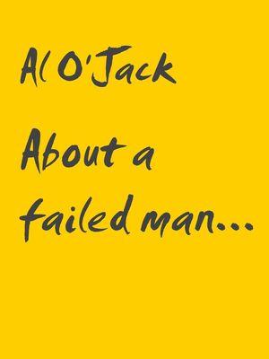 About a failed man...