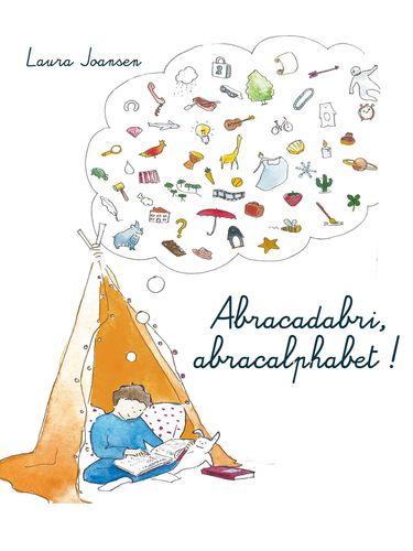 Abracadabri, abracalphabet ! La formule magique des lettres et des mots