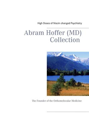 Abram Hoffer (MD) Collection