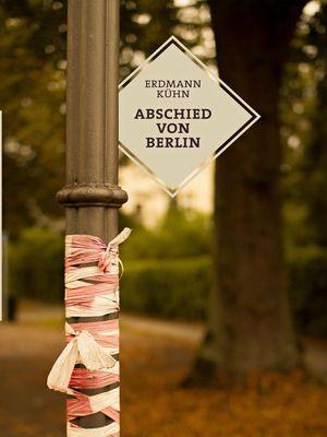Abschied von Berlin