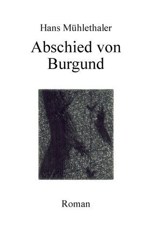 Abschied von Burgund
