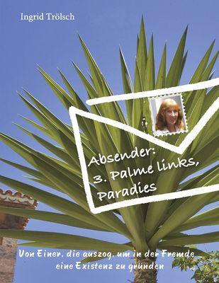 Absender: 3. Palme links, Paradies