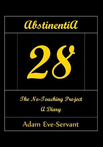 Abstinentia 28 - The No-Touching Diary [Handwrite-Alike]