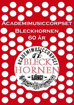 Academimusiccorpset Bleckhornen 60 år