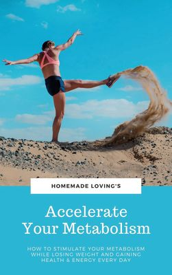 Accelerate Your Metabolism