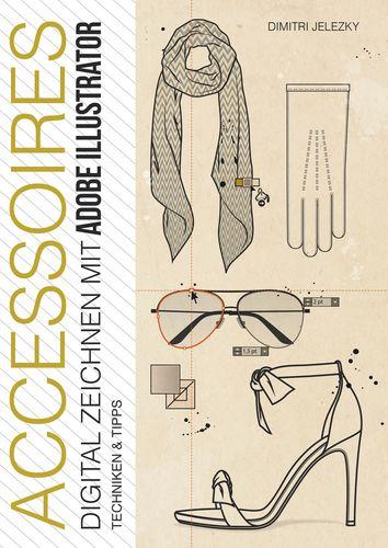ACCESSOIRES - Digital Zeichnen mit Adobe Illustrator