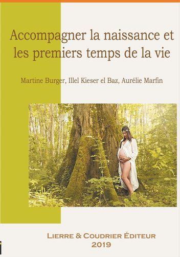 Accompagner la naissance et les premiers temps de la vie