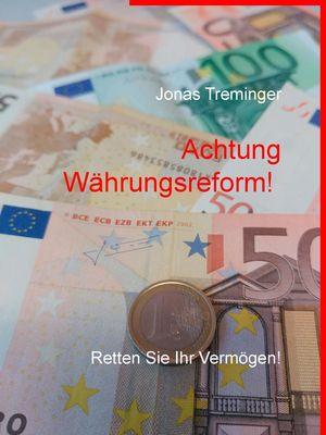 Achtung Währungsreform!