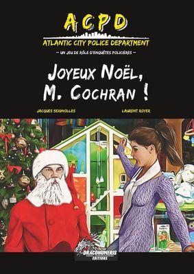 ACPD - Joyeux Noël, M. Cochran !