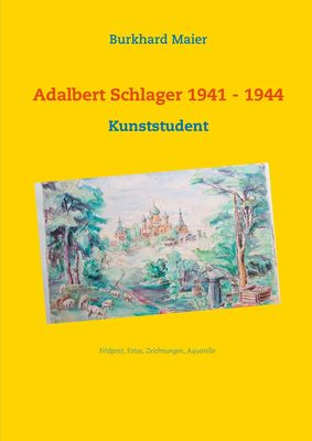 Adalbert Schlager 1941 - 1944
