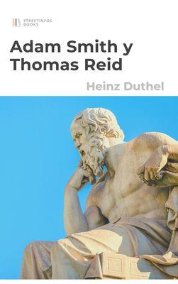 Adam Smith y Thomas Reid - Las costumbres. La conducta. Así dice Gion.