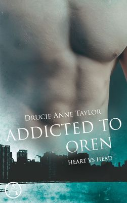 Addicted to Oren