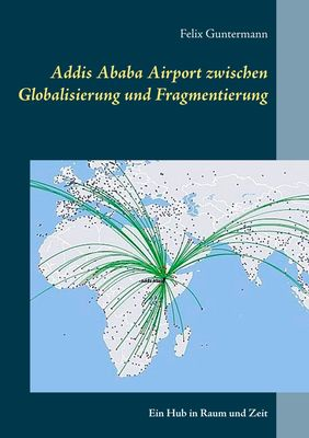 Addis Ababa Airport zwischen Globalisierung und Fragmentierung