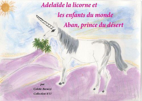 Adélaïde la licorne et les enfants du monde - Aban, prince du désert