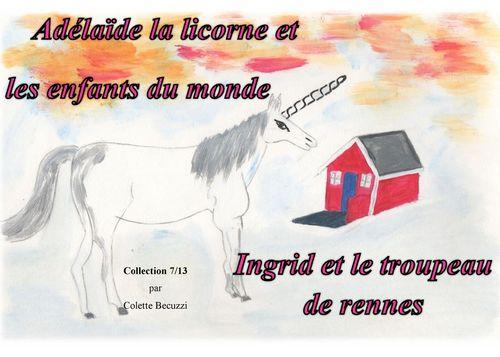 Adelaïde la licorne et les enfants du monde - Ingrid et le troupeau de rennes