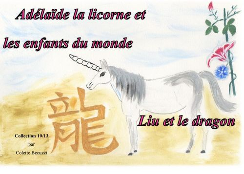 Adélaïde la licorne et les enfants du monde - Liu et le dragon