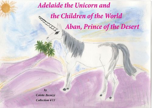 Adelaide the Unicorn and the Children of the World - Aban, Prince of the Desert