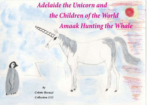 Adelaide the Unicorn and the Children of the World - Amaak Hunting the Whale