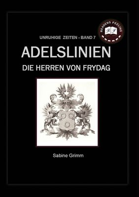 Adelslinien - Die Herren von Frydag