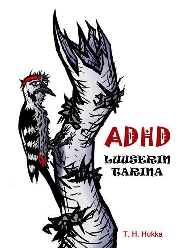 ADHD- luuserin tarina