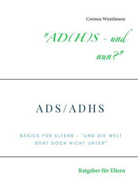 """""""AD(H)S - und nun?"""""""