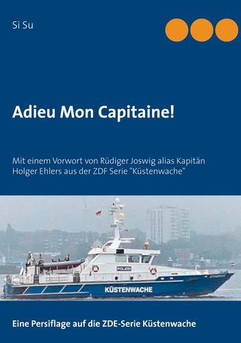 Adieu Mon Capitaine!