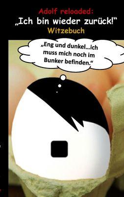 """Adolf reloaded: """"Ich bin wieder zurück!"""""""