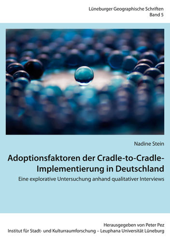 Adoptionsfaktoren der Cradle-to-Cradle-Implementierung in Deutschland