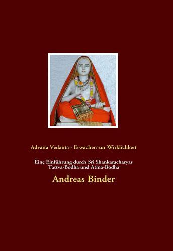 Advaita Vedanta - Erwachen zur Wirklichkeit