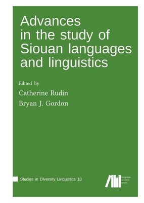 Advances in the study of Siouan languages and linguistics
